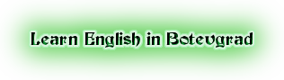 Learn English in Botevgrad